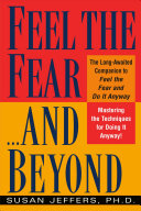 Feel the Fear  and Beyond
