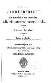 Jahresbericht über die Fortschritte der klassischen Altertumwissenschaft: Bände 83-86