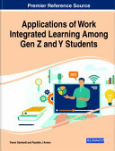 Applications of Work Integrated Learning Among Gen Z and Y Students PDF