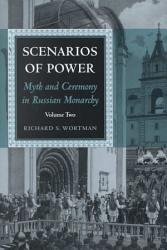 Scenarios of Power  From Alexander II to the abdication of Nicholas II PDF