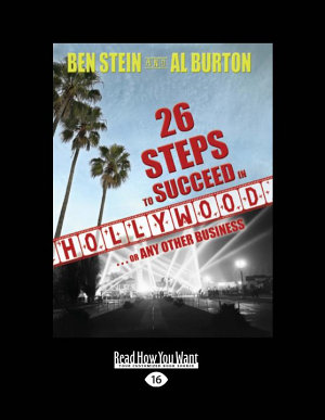 26 Steps to Succeed in Hollywood     Or Any Other Business