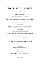 Horae Homileticae: Or Discourses (principally in the Form of Skeletons) Now First Digested Into One Continued Series, and Forming a Commentary Upon Every Book of the Old and New Testament; to which is Annexed, an Improved Edition of a Translation of Claude's Essay on the Composition of a Sermon: In Twenty-one Volumes. 2 Timothy to Hebrews, Volume 19