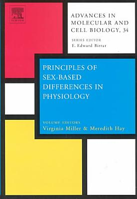 Principles of Sex-based Differences in Physiology