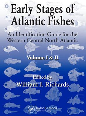 Early Stages of Atlantic Fishes PDF