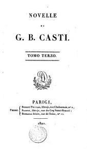 Novelle di G.B. Casti: Volumes 3-4
