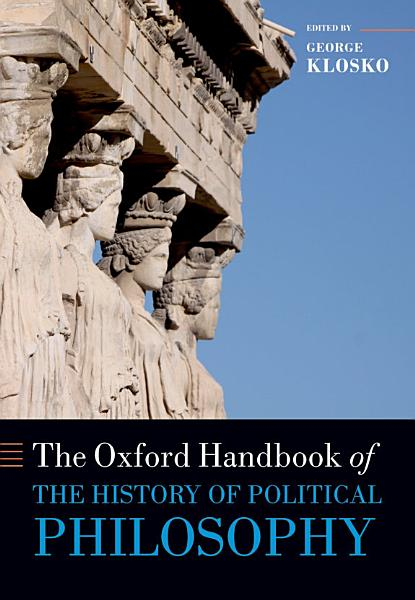 The Oxford Handbook of the History of Political Philosophy