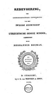 Redevoering, ter godsdienstige inwijding van het tweede eeuwfeest der Utrechtse Hooge School