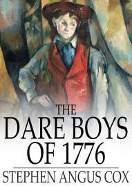 The Dare Boys Of 1776