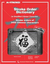 Stroke Order Dictionary for simplified Chinese characters: Stroke orders for over 3450 Chinese characters