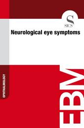 Neurological eye symptoms
