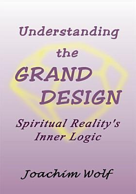 Understanding the Grand Design
