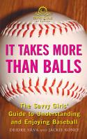It Takes More Than Balls PDF