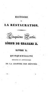 Histoire de la restauration et des causes qui ont amené la chute de la branche ainée des Bourbons: 9