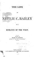 The Life of Nellie C  Bailey PDF