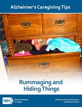 Rummaging and Hiding Things: Alzheimer's Caregiving Tips