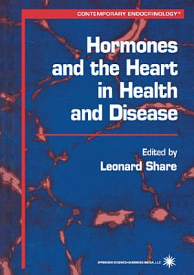 Hormones and the Heart in Health and Disease PDF