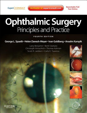 Ophthalmic Surgery: Principles and Practice E-Book