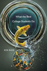 What the Best College Students Do Book