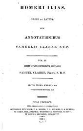 Homeri Ilias, Graee et Latine: Volume 2