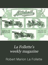 La Follette's Weekly Magazine: Volume 2