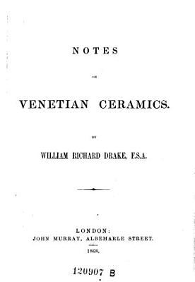 Notes on Venetian Ceramics