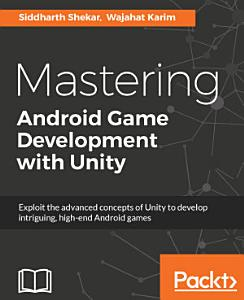 Mastering Android Game Development with Unity PDF