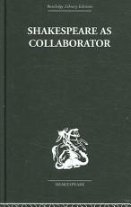 Shakespeare as Collaborator PDF