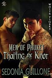 Men of Phuket: Thai'ing the Knot