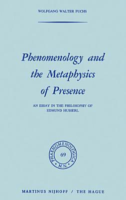Phenomenology and the Metaphysics of Presence