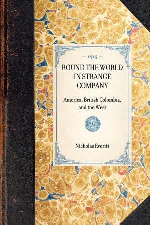 Round the World in Strange Company PDF