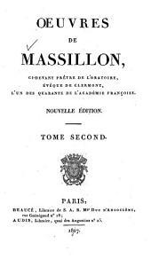 Oeuvres de Massillon: ci-devant prêtre de l'ortoire, évêque de Clermont l'un des quarante de l'Académie Françoise, Volume2
