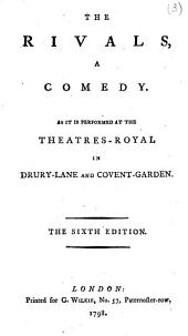 The Rivals: A Comedy. As it is Performed at the Theatres-Royal in Drury-Lane and Covent-Garden, Volume 3