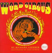 The Word Circus: A Letter-perfect Book