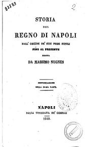 """Storia del Regno di Napoli dall'origine de'suoi primi popoli sino al presente scritta da Massimo Nugnes: """"Storia del Regno di Napoli"""" 2, Volume 2"""