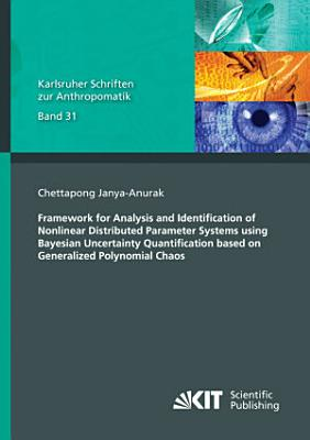 Framework for Analysis and Identification of Nonlinear Distributed Parameter Systems using Bayesian Uncertainty Quantification based on Generalized Polynomial Chaos
