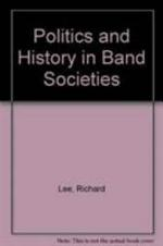 Politics and History in Band Societies