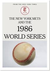 The New York Mets and the 1986 World Series
