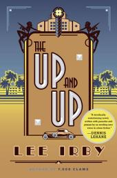 The Up and Up: A Novel