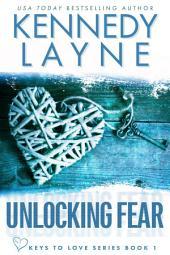 Unlocking Fear