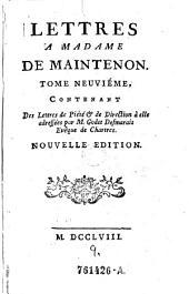 Des Lettres de Piété & de Direction à elle adressées par M. Godet Desmarais Evêque de Chartres: 9