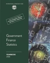 Government Finance Statistics Yearbook, 2004