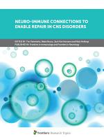Neuro-Immune Connections to Enable Repair in CNS Disorders