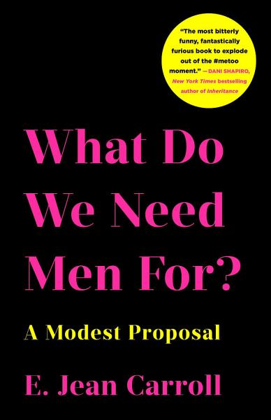 Download What Do We Need Men For  Book