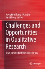 Challenges and Opportunities in Qualitative Research PDF