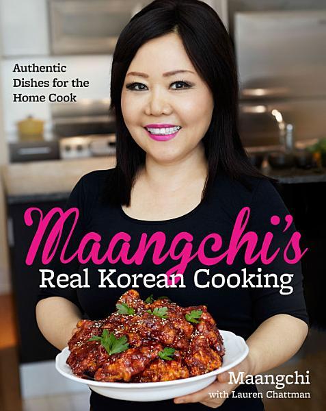 Download Maangchi s Real Korean Cooking Book