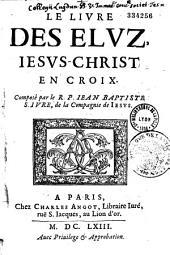 Le livre des Elus: Jesus-Christ en croix
