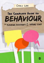 The Complete Guide to Behaviour for Teaching Assistants and Support Staff PDF