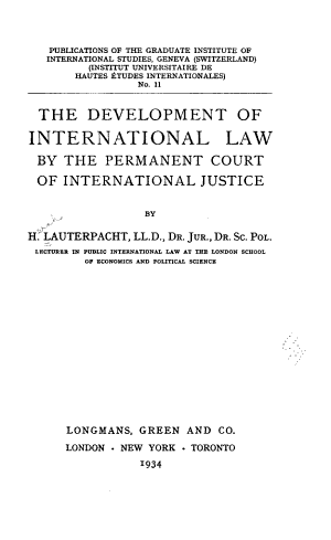 The Development of International Law by the Permanent Court of International Justice