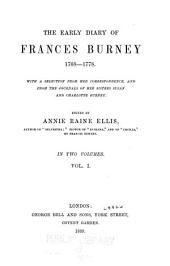 The Early Diary of Frances Burney, 1768-1778: With a Selection from Her Correspondence, and from the Journals of Her Sisters Susan and Charlotte Burney, Volume 2