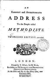An Earnest and Affectionate Address to the People Called Methodists
